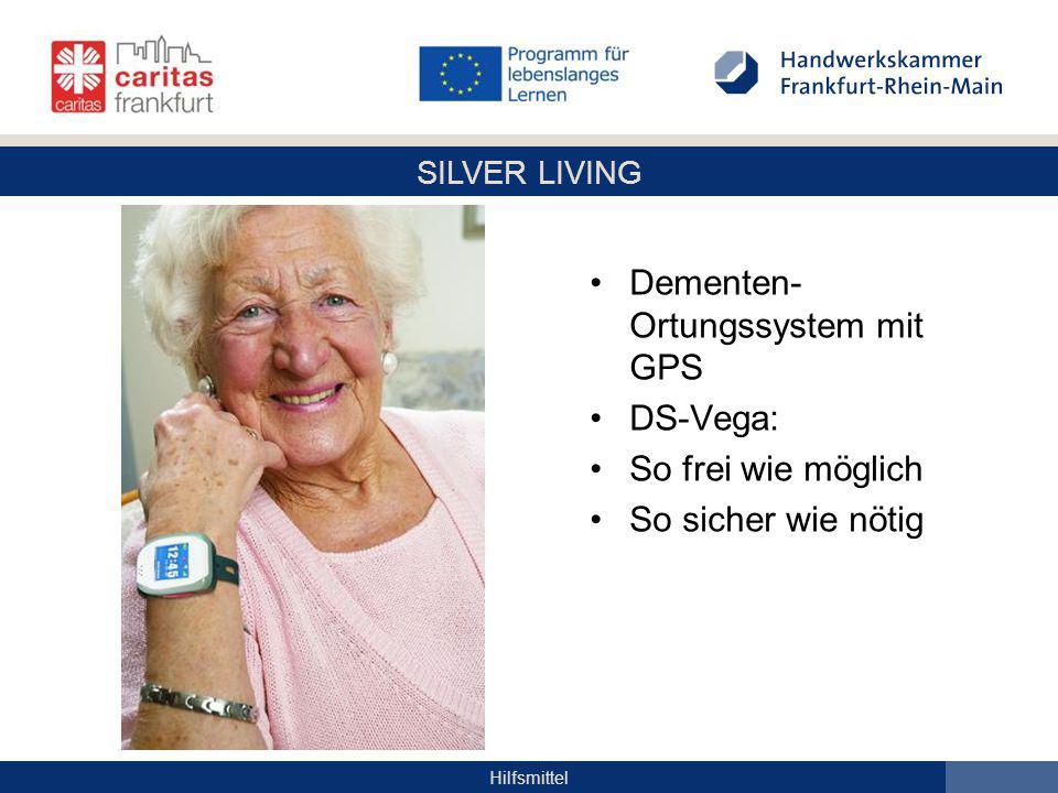 SILVER LIVING Hilfsmittel Dementen- Ortungssystem mit GPS DS-Vega: So frei wie möglich So sicher wie nötig