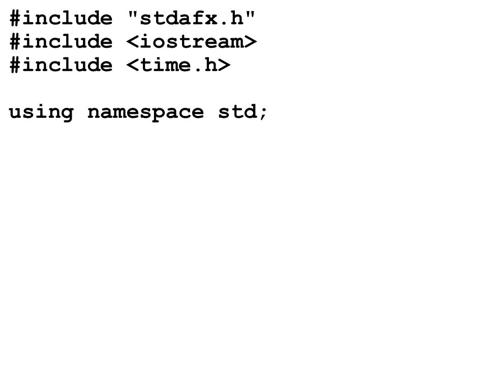 #include stdafx.h #include #include using namespace std;