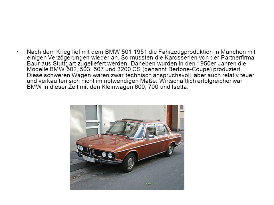 Nach dem Krieg lief mit dem BMW 501 1951 die Fahrzeugproduktion in München mit einigen Verzögerungen wieder an. So mussten die Karosserien von der Par