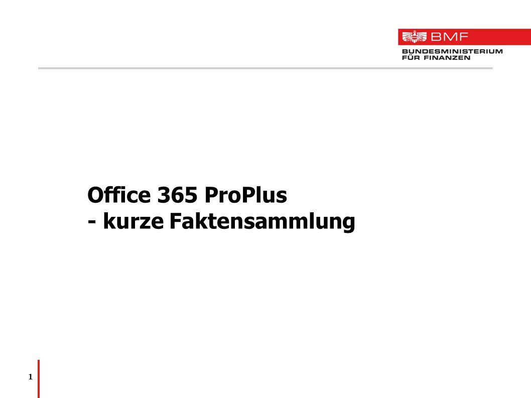Office 365 ProPlus - kurze Faktensammlung 1