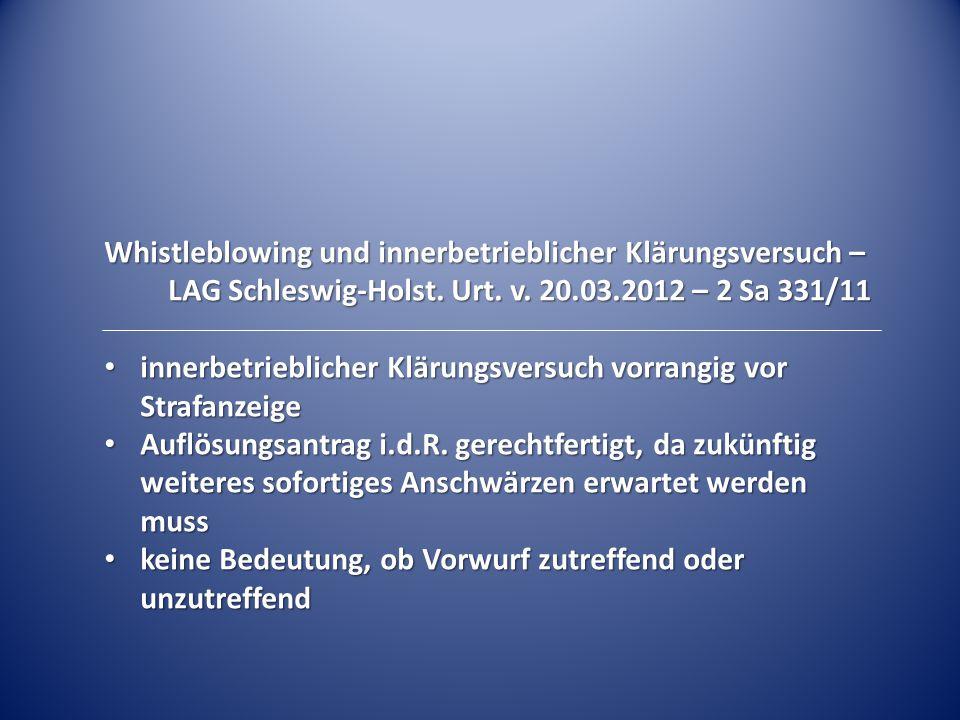 Whistleblowing und innerbetrieblicher Klärungsversuch – LAG Schleswig-Holst. Urt. v. 20.03.2012 – 2 Sa 331/11 innerbetrieblicher Klärungsversuch vorra