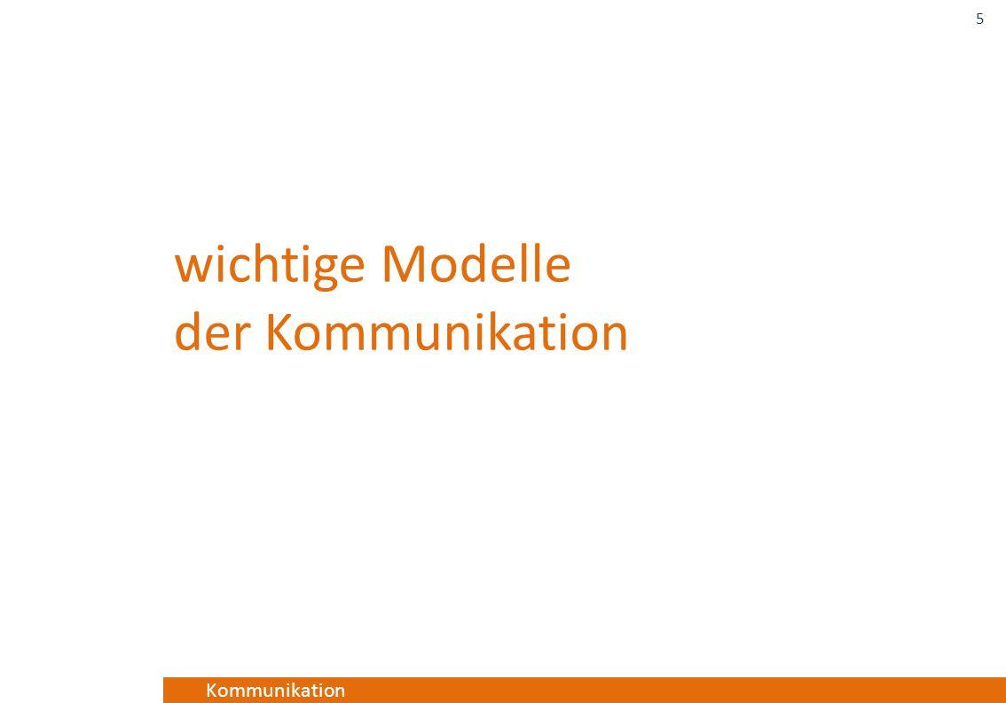 Kommunikation wichtige Modelle der Kommunikation 5