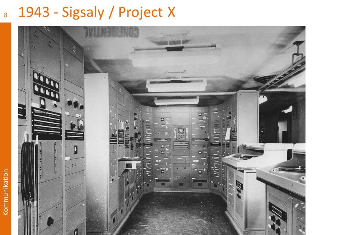 Kommunikation 1943 - Sigsaly / Project X  Test 8