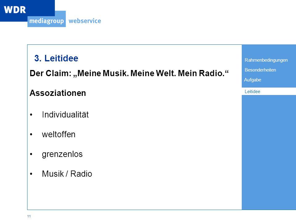 """Rahmenbedingungen Besonderheiten Leitidee Aufgabe 11 Der Claim: """"Meine Musik."""