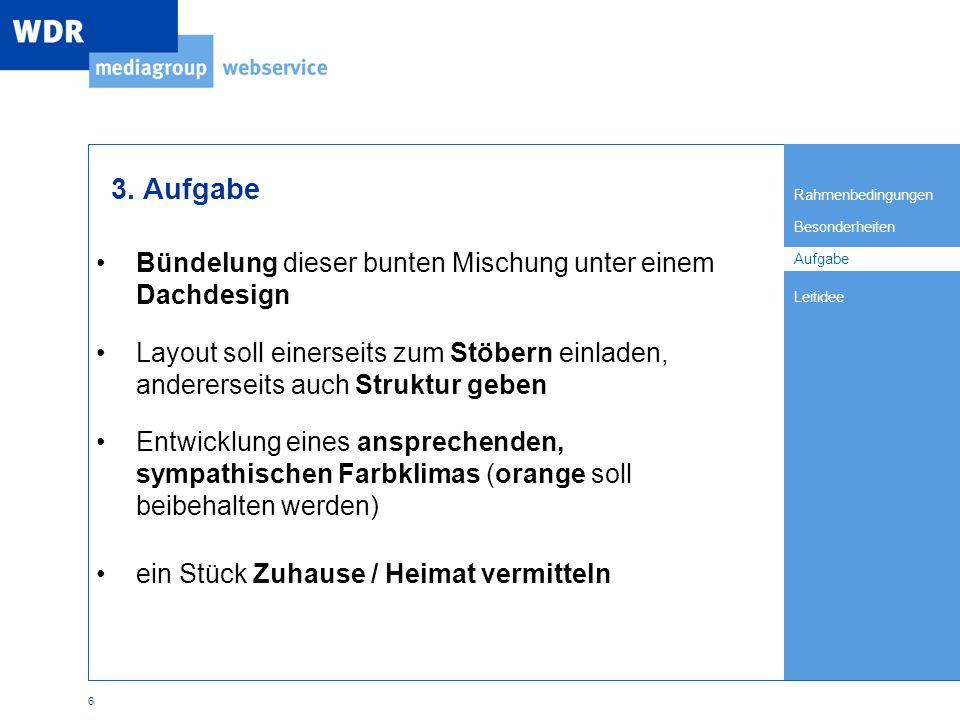 Rahmenbedingungen Besonderheiten Leitidee Aufgabe 6 3.