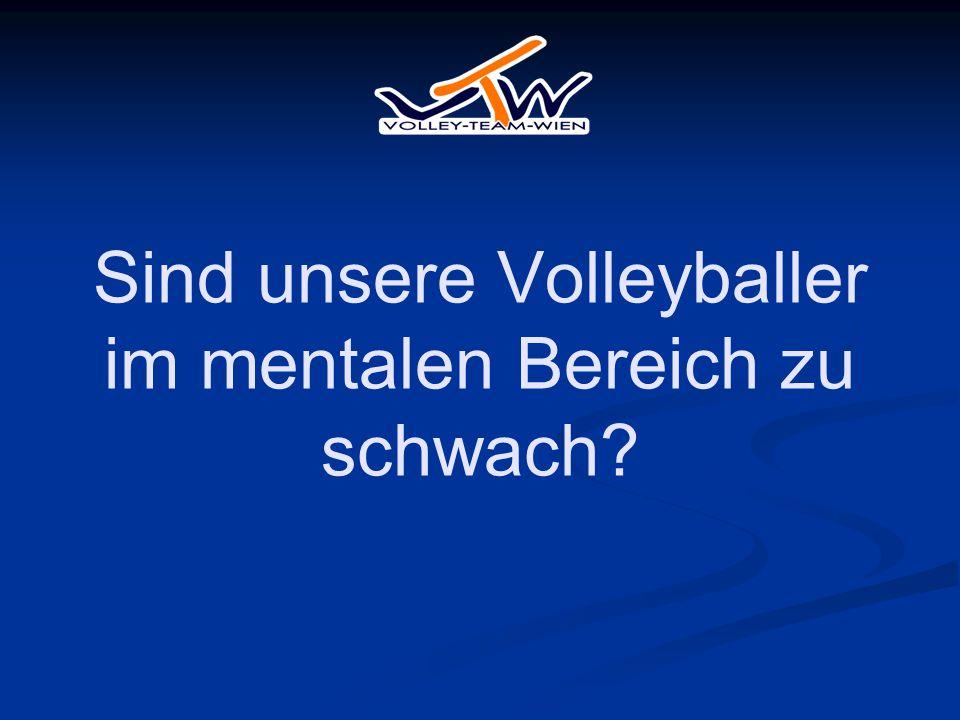 Sind unsere Volleyballer im mentalen Bereich zu schwach