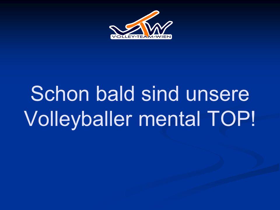 Schon bald sind unsere Volleyballer mental TOP!