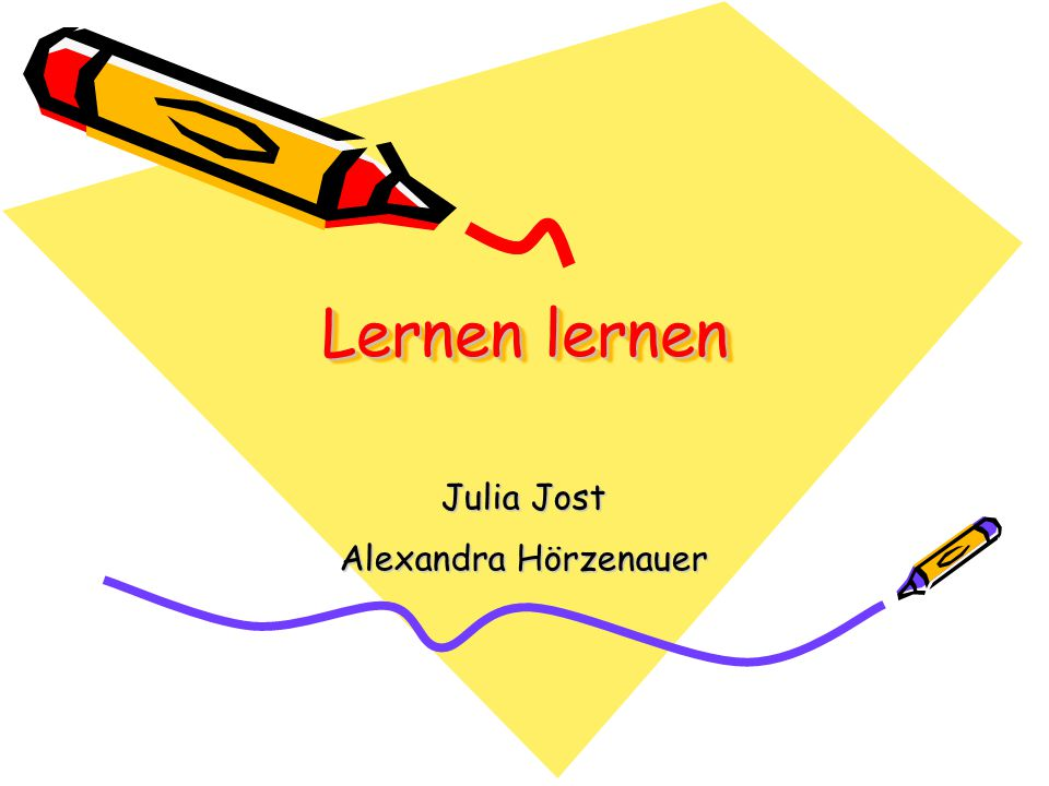Lernen lernen Julia Jost Alexandra Hörzenauer