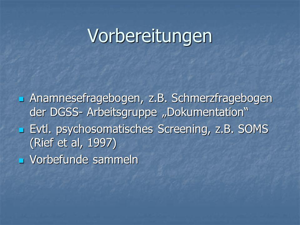 """Vorbereitungen Anamnesefragebogen, z.B. Schmerzfragebogen der DGSS- Arbeitsgruppe """"Dokumentation"""" Anamnesefragebogen, z.B. Schmerzfragebogen der DGSS-"""