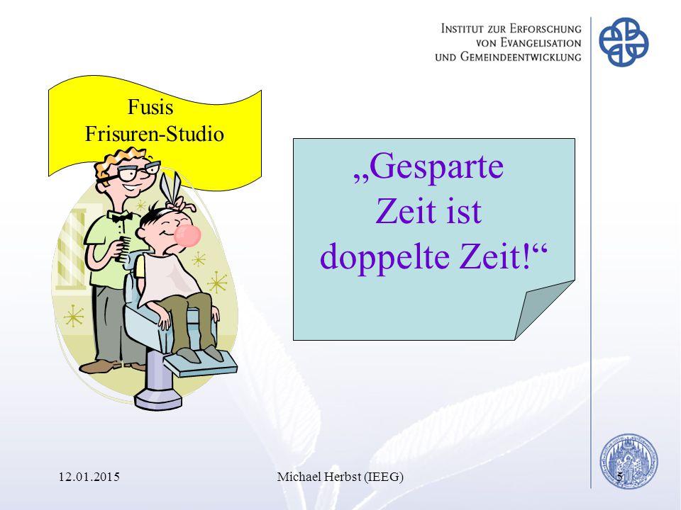 """12.01.2015Michael Herbst (IEEG)5 """"Gesparte Zeit ist doppelte Zeit! Fusis Frisuren-Studio"""