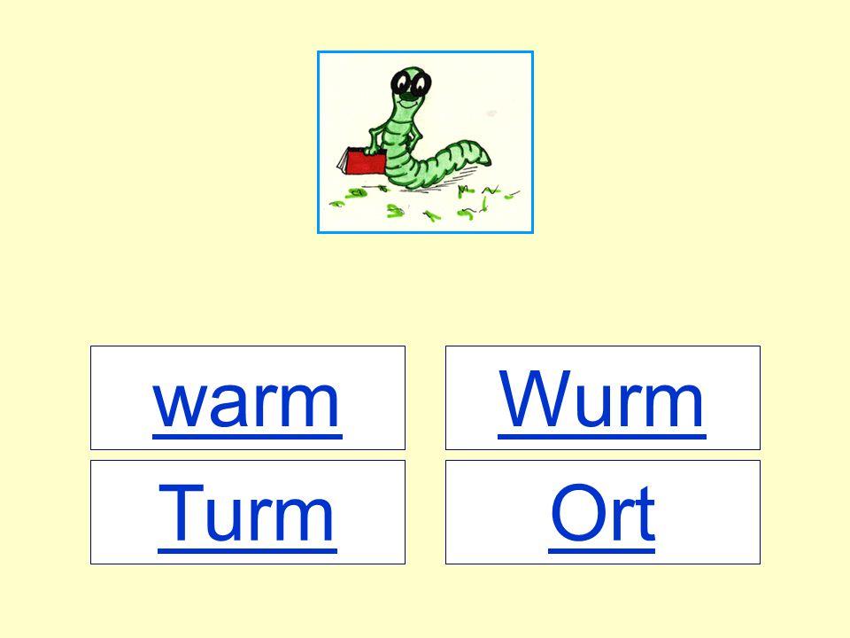 warm OrtTurm Wurm