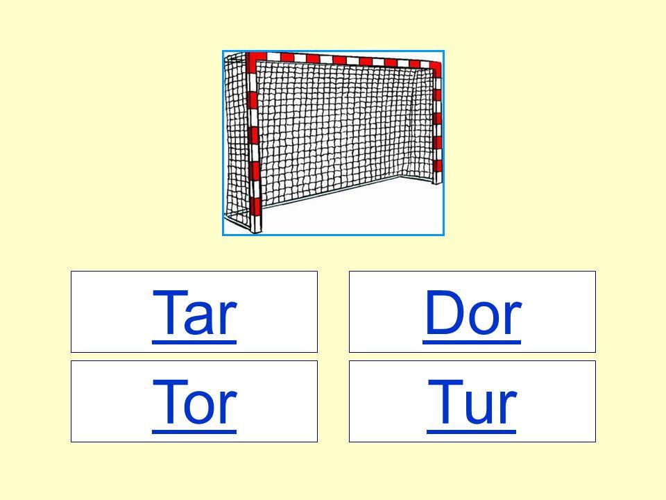 Tar TurTor Dor