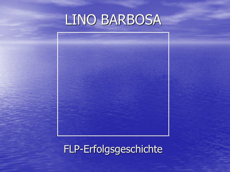 LINO BARBOSA FLP-Erfolgsgeschichte