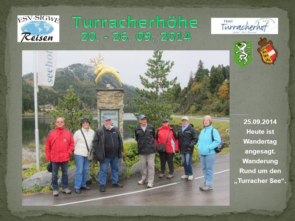 """25.09.2014 Heute ist Wandertag angesagt. Wanderung Rund um den """"Turracher See ."""