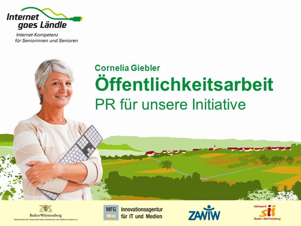 1 MUSTERPRÄSENTATION 09.01.2008 1 Cornelia Giebler Öffentlichkeitsarbeit PR für unsere Initiative