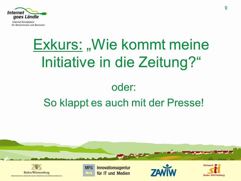 """9 MUSTERPRÄSENTATION 09.01.2008 9 Exkurs: """"Wie kommt meine Initiative in die Zeitung?"""" oder: So klappt es auch mit der Presse!"""