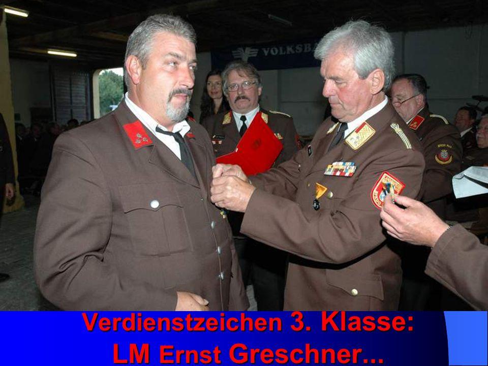 Verdienstzeichen 3. Klasse: LM Ernst Greschner...
