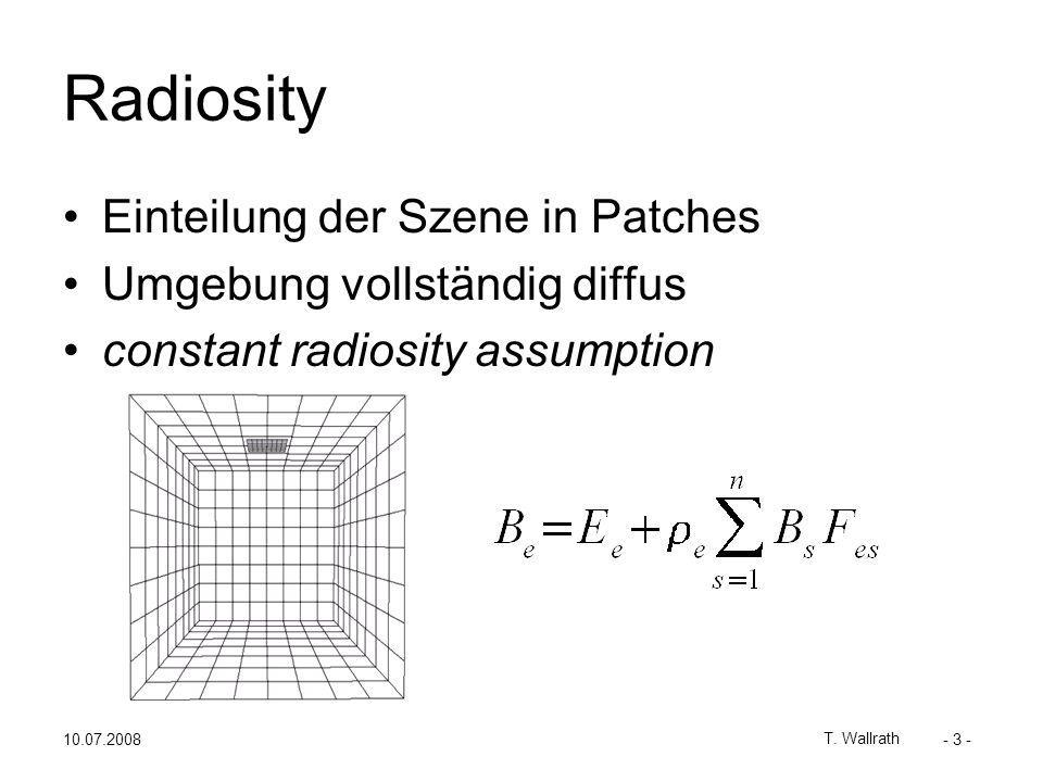 10.07.2008 T. Wallrath - 14 - Radiance Estimate ?