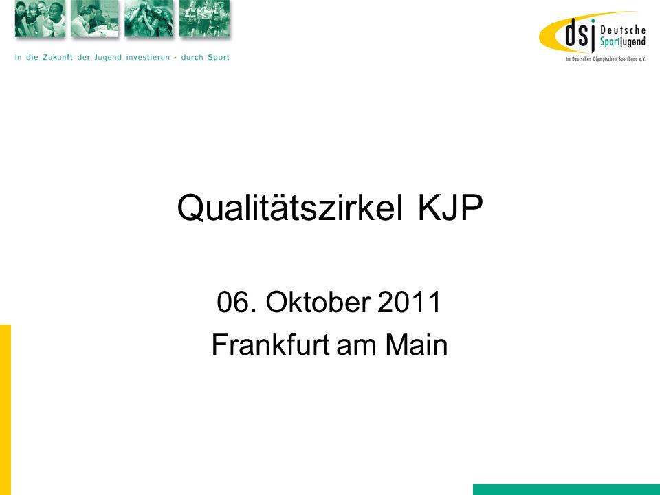 Qualitätszirkel KJP 06. Oktober 2011 Frankfurt am Main
