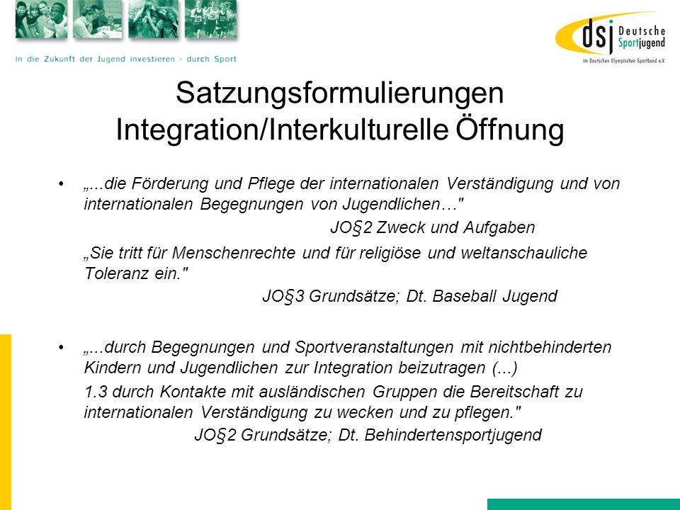 """Satzungsformulierungen Integration/Interkulturelle Öffnung """"...die Förderung und Pflege der internationalen Verständigung und von internationalen Bege"""