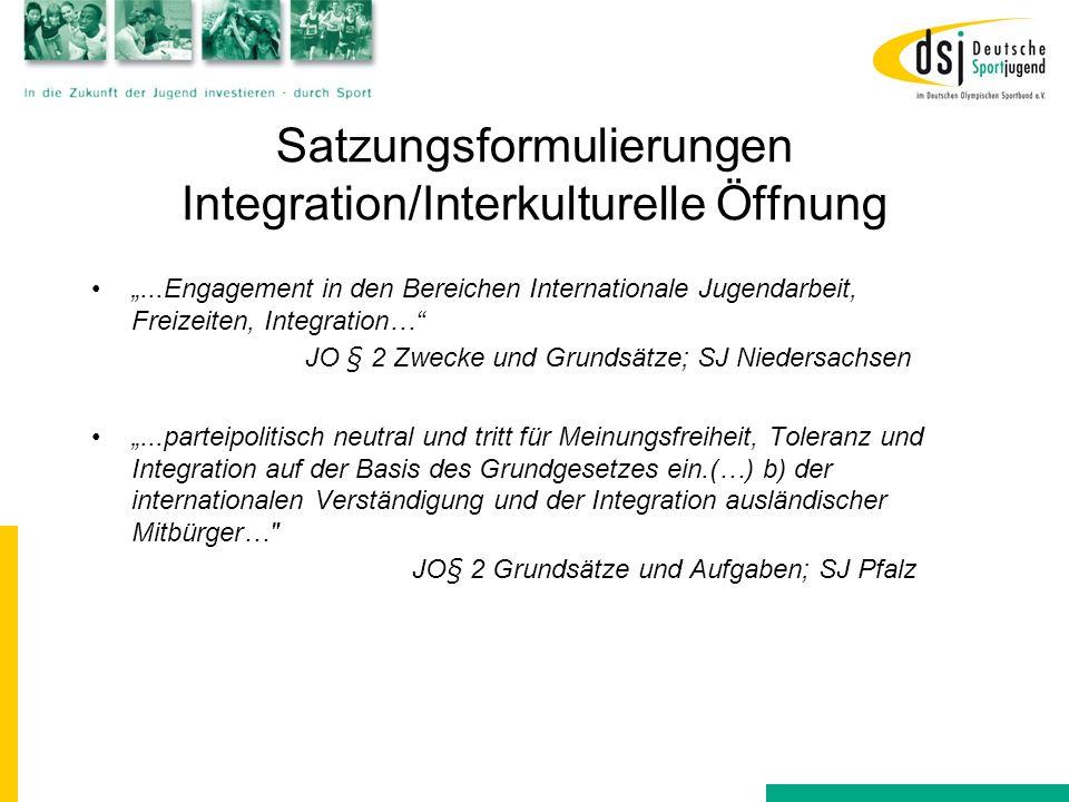 """Satzungsformulierungen Integration/Interkulturelle Öffnung """"...Engagement in den Bereichen Internationale Jugendarbeit, Freizeiten, Integration…"""" JO §"""