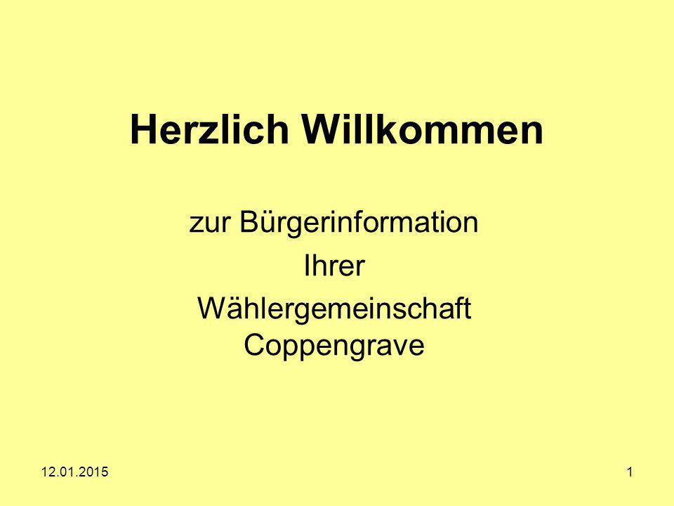 Herzlich Willkommen zur Bürgerinformation Ihrer Wählergemeinschaft Coppengrave 12.01.20151