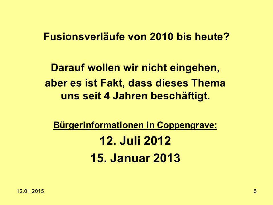 Fusionsverläufe von 2010 bis heute? Darauf wollen wir nicht eingehen, aber es ist Fakt, dass dieses Thema uns seit 4 Jahren beschäftigt. Bürgerinforma