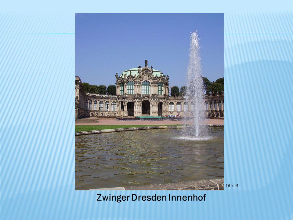 Obr. 6 Zwinger Dresden Innenhof