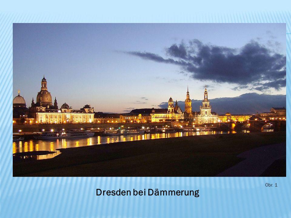 Obr. 1 Dresden bei Dämmerung