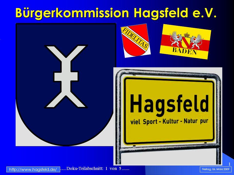.......................... Doku-Teilabschnitt: 1 von 5...... 1 Bürgerkommission Hagsfeld e.V. Freitag, 06. März 2009 http://www.hagsfeld.de/