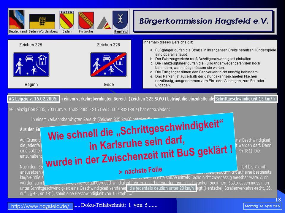 """.......................... Doku-Teilabschnitt: 1 von 5...... 18 http://www.hagsfeld.de/ Wie schnell die """"Schrittgeschwindigkeit"""" in Karlsruhe sein dar"""