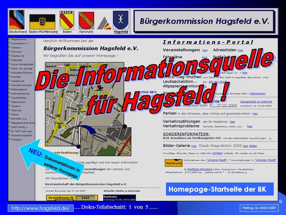 .......................... Doku-Teilabschnitt: 1 von 5...... 9 http://www.hagsfeld.de/ Freitag, 06. März 2009 Homepage-Startseite der BK NEU: Dokument
