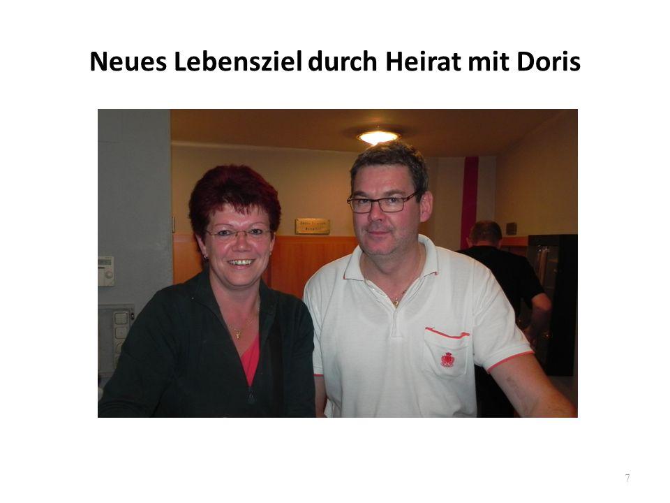 Neues Lebensziel durch Heirat mit Doris 7