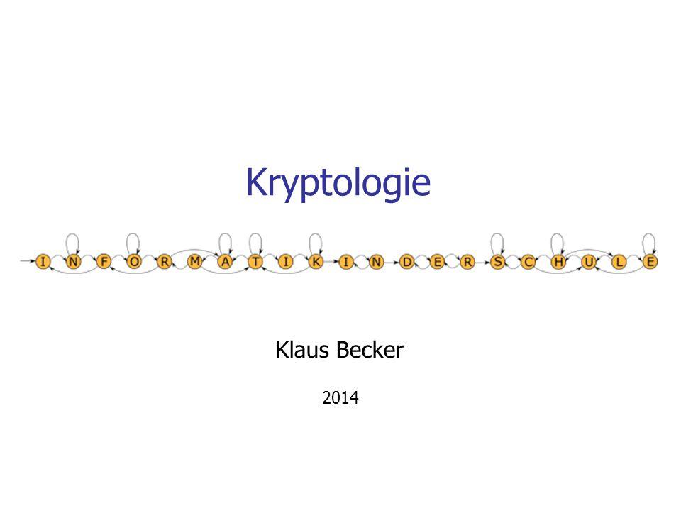 Kryptologie Klaus Becker 2014