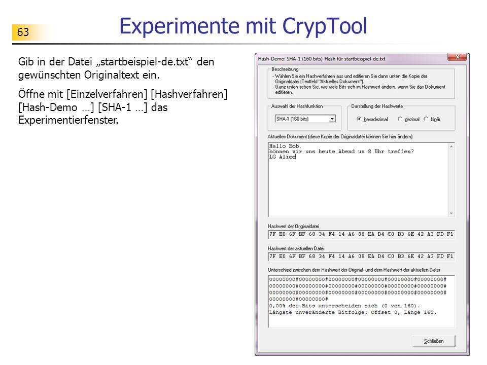 """63 Experimente mit CrypTool Gib in der Datei """"startbeispiel-de.txt"""" den gewünschten Originaltext ein. Öffne mit [Einzelverfahren] [Hashverfahren] [Has"""
