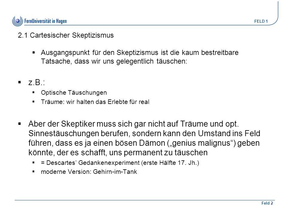 FELD 1 Feld 2 4.1 Der Gegenstand der analyt.