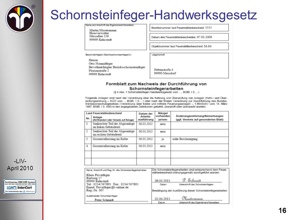 16 -LIV- April 2010 Schornsteinfeger-Handwerksgesetz