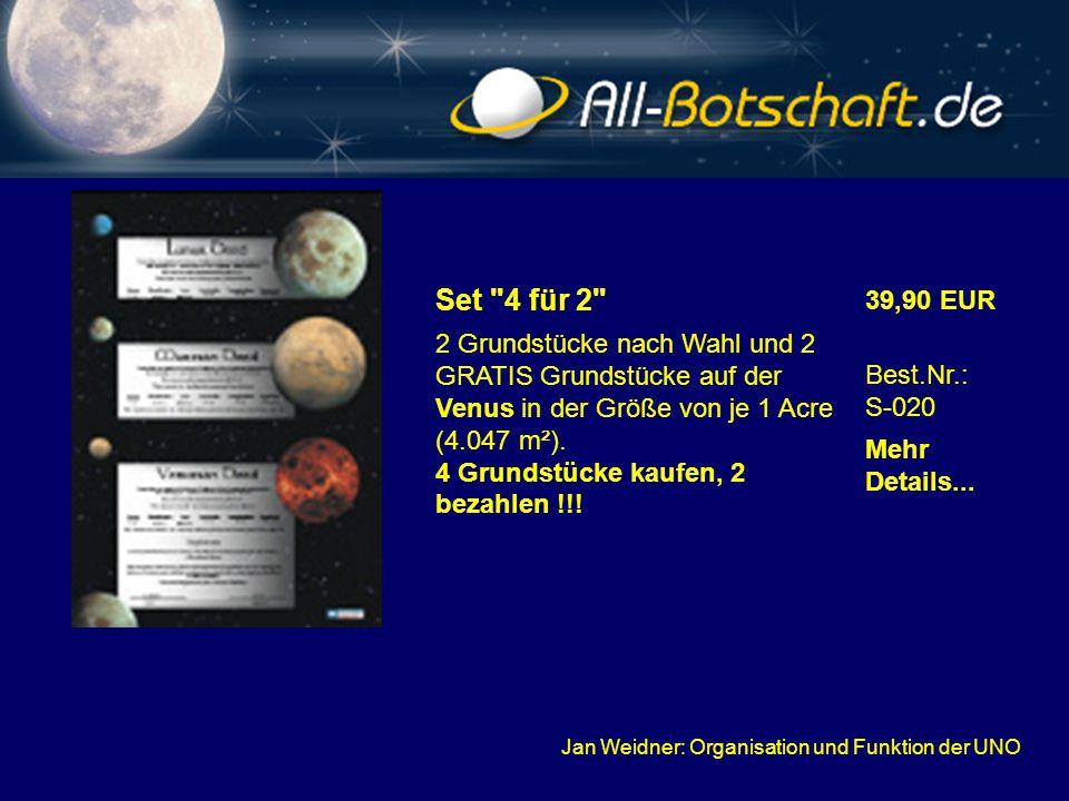 Jan Weidner: Organisation und Funktion der UNO Set 4 für 2 2 Grundstücke nach Wahl und 2 GRATIS Grundstücke auf der Venus in der Größe von je 1 Acre (4.047 m²).