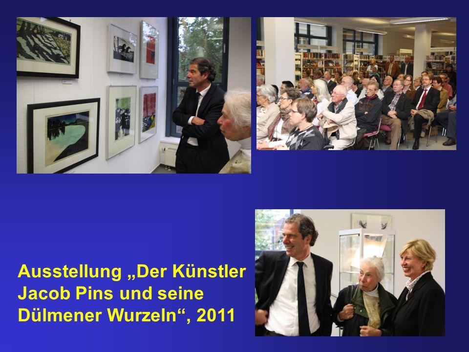 """Ausstellung """"Der Künstler Jacob Pins und seine Dülmener Wurzeln , 2011"""