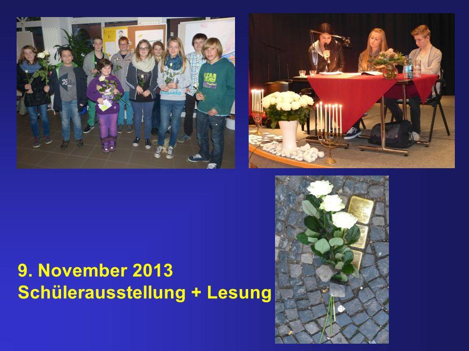 9. November 2013 Schülerausstellung + Lesung