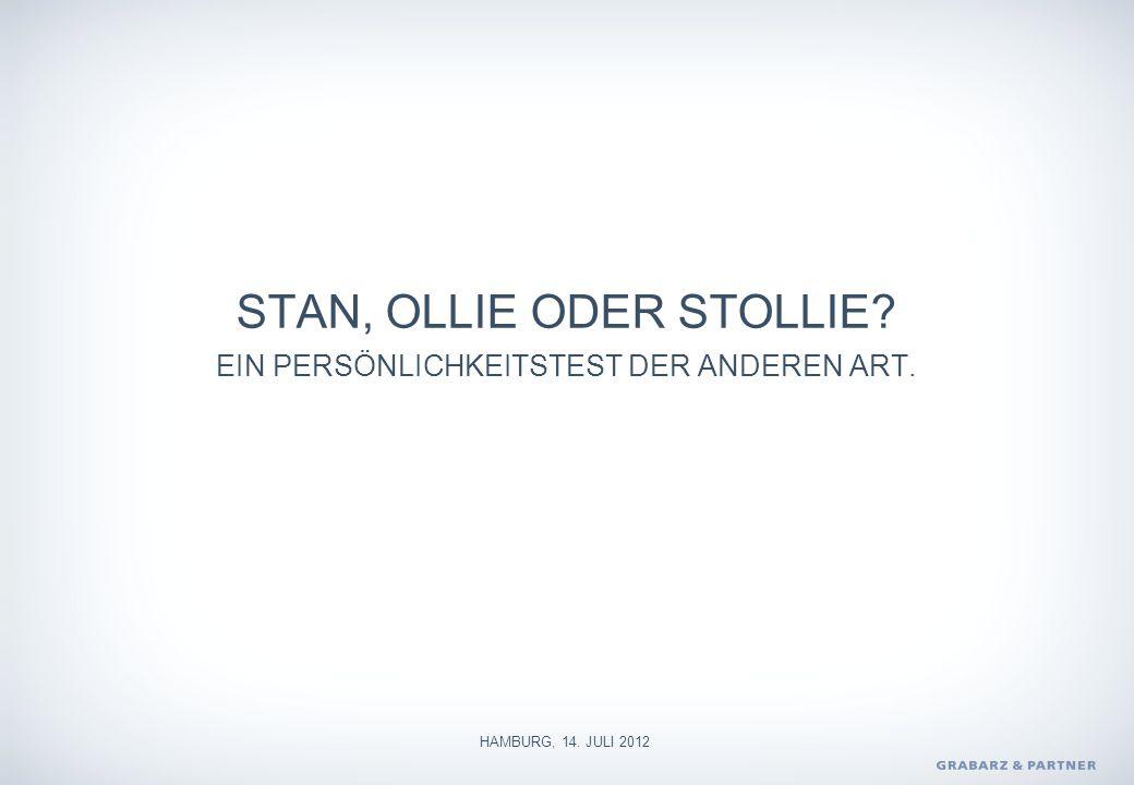STAN, OLLIE ODER STOLLIE? EIN PERSÖNLICHKEITSTEST DER ANDEREN ART. HAMBURG, 14. JULI 2012