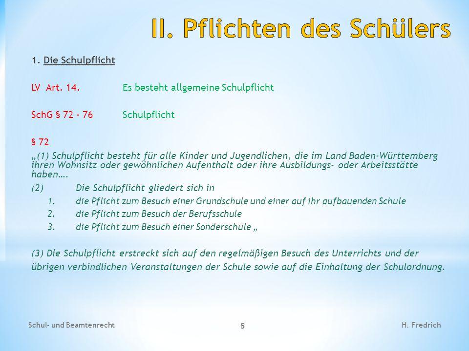 1.Die Schulpflicht Schul- und Beamtenrecht 6 H.