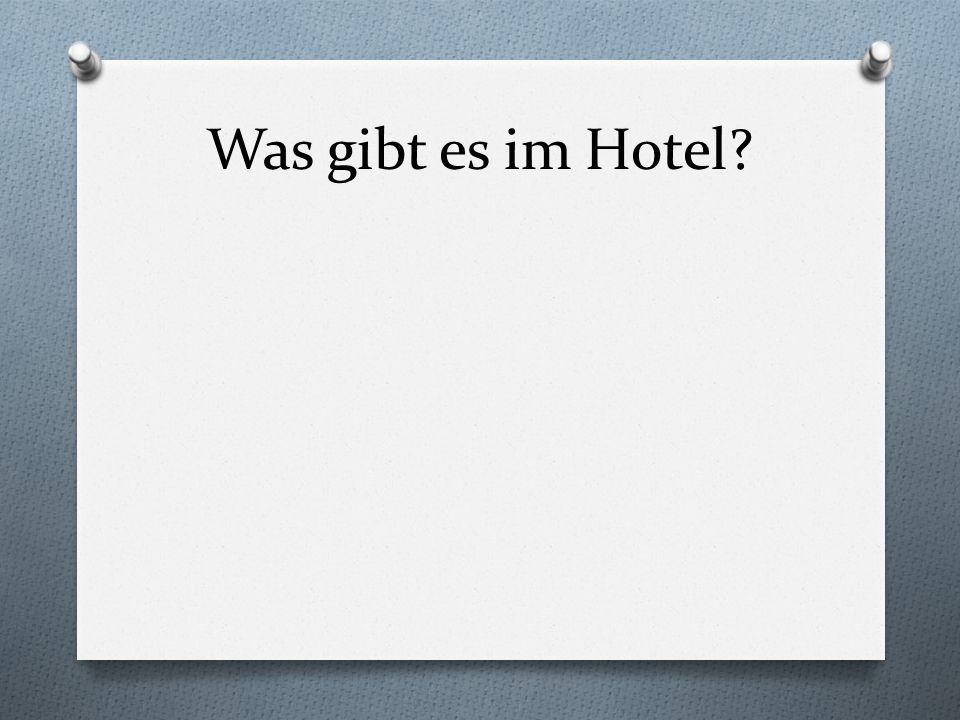 Was gibt es im Hotel
