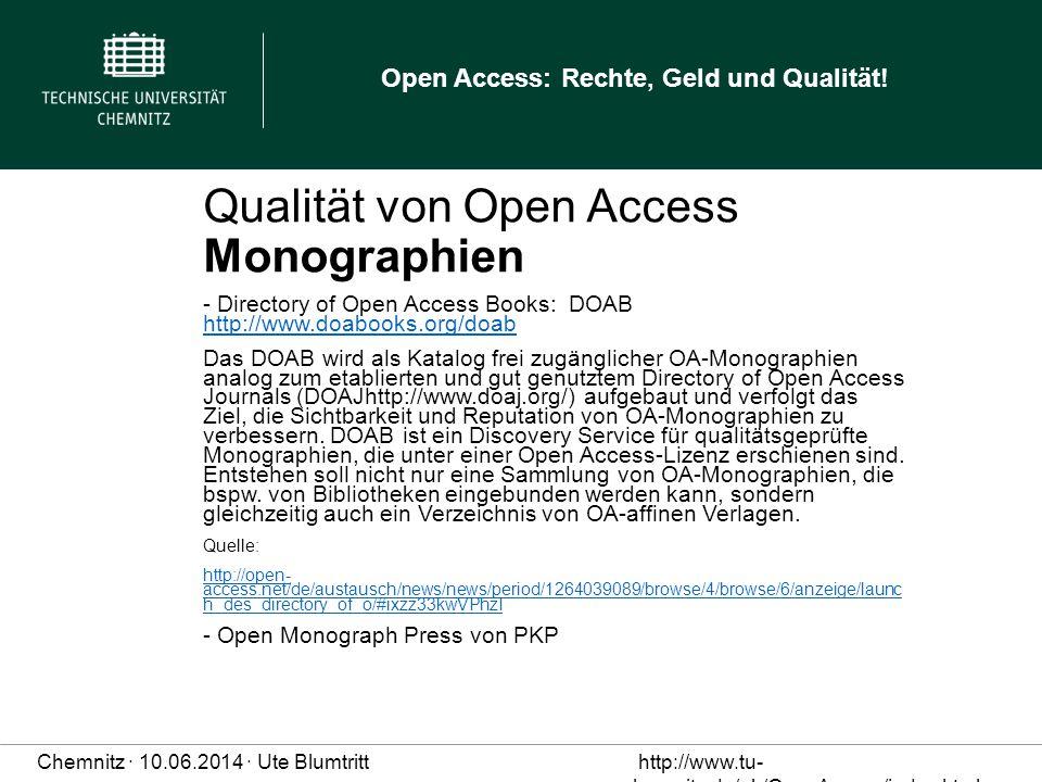 Open Access: Rechte, Geld und Qualität.