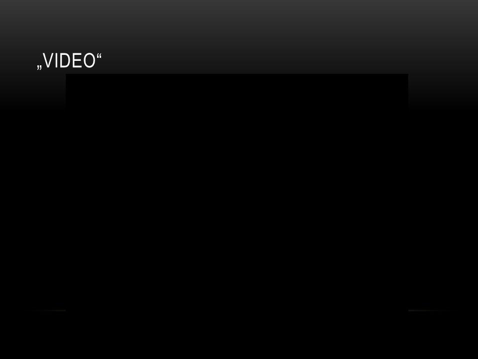 """""""VIDEO"""""""