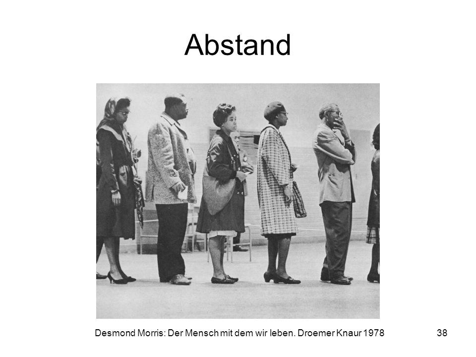 Abstand Desmond Morris: Der Mensch mit dem wir leben. Droemer Knaur 1978 38