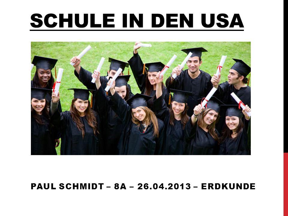 SCHULE IN DEN USA PAUL SCHMIDT – 8A – 26.04.2013 – ERDKUNDE