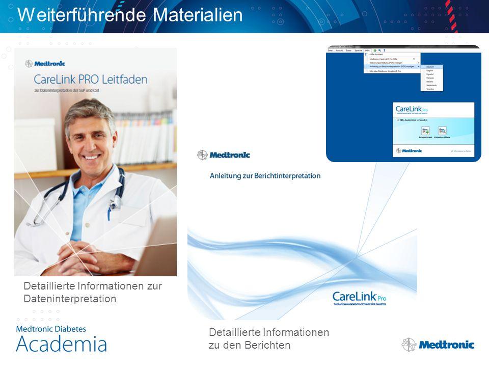 Weiterführende Materialien Detaillierte Informationen zur Dateninterpretation Detaillierte Informationen zu den Berichten