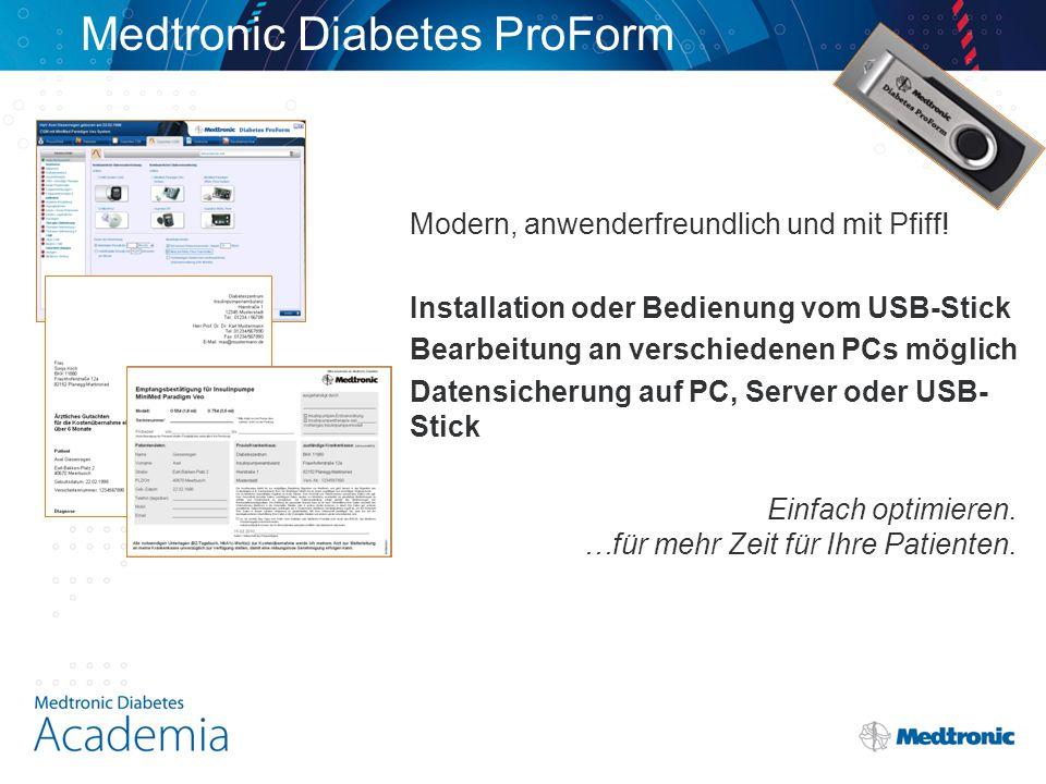 Medtronic Diabetes ProForm Modern, anwenderfreundlich und mit Pfiff.