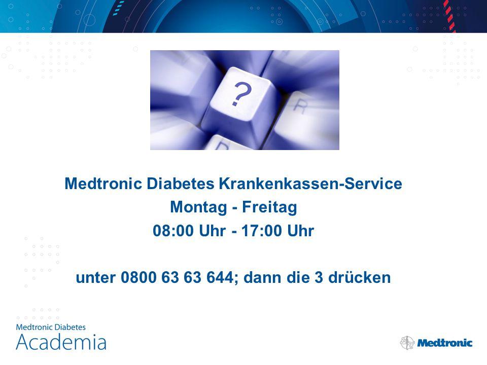 Medtronic Diabetes Krankenkassen-Service Montag - Freitag 08:00 Uhr - 17:00 Uhr unter 0800 63 63 644; dann die 3 drücken